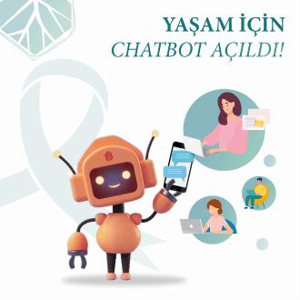 Yaşam İçin Chatbot Açıldı!